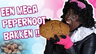MEEEEEEEGA PEPERNOOT BAKKEN !! - MEISJESPIET #01