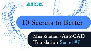 MicroStation-AutoCAD Translation Secret #7