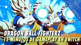 Dragon Ball FighterZ: 15 minutos de gameplay en Nintendo Switch