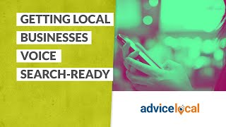 Getting Local Businesses Voice Search Ready