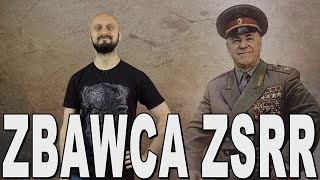Zbawca ZSRR – Gieorgij Żukow. Historia Bez Cenzury