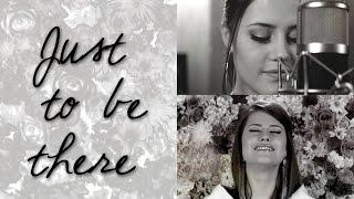 Just To Be There - Su Presencia - Vive En Mí