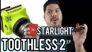 Toothless Nano 2 Starlight - Foxeer low light FPV camera - fly at night