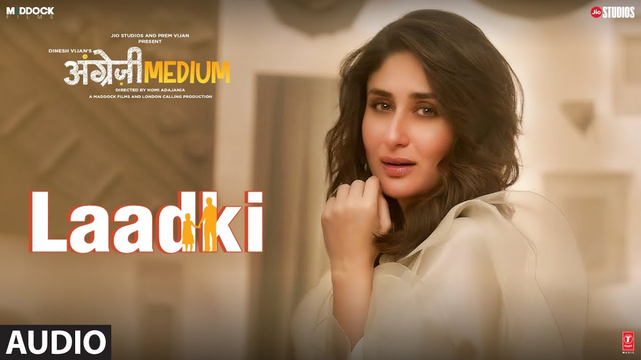 Laadki Lyrics | Angrezi Medium | Rekha Bhardwaj, Sachin-Jigar | LyricsCounter