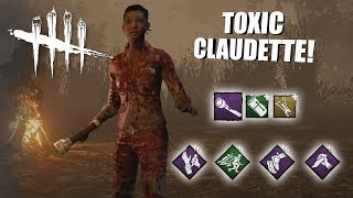 Playing As Claudette BUT I'm SUPER TOXIC | Dead By Daylight