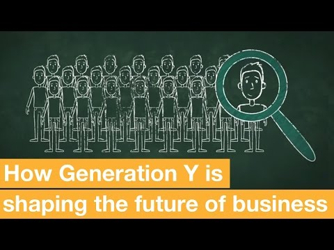 Video How is Generation Y changing the way we work? | London Business School