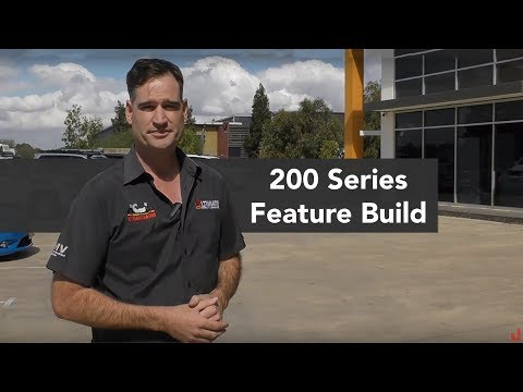 200 Series Feature Build