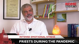In the pandemic, priests suffered intense emotional stress
