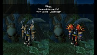 Wrex - Elemental Shaman PvP - WoW Classic / Vanilla