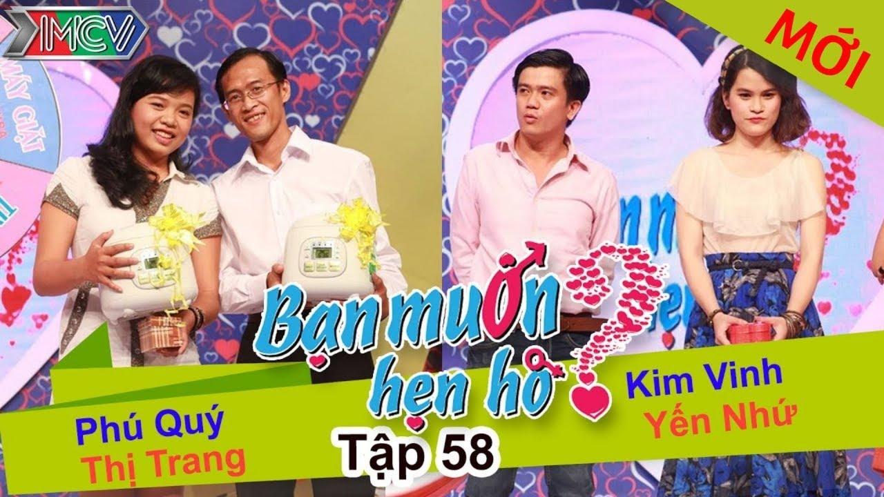 BẠN MUỐN HẸN HÒ #58 UNCUT | Phú Quí – Nguyễn Trang | Kim Vinh - Yến Như | 141214 💖