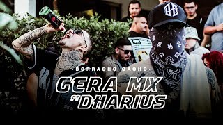 Gera MX Ft. Dharius  Borracho Gacho (Video Oficial)