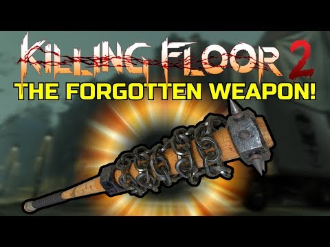 Killing Floor 2 | THE FORGOTTEN WEAPON! - The Road Redeemer!