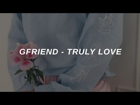 GFRIEND (여자친구) - 'Truly Love' Easy Lyrics