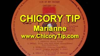 CHICORY TIP - MARIANNE (AUDIO)