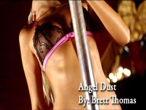 Angel Dust - Original Song by Brett Thomas