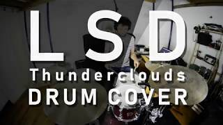 LSD - Thunderclouds (DRUM COVER) ft. Sia Diplo Labrinth