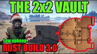 The 2x2 Vault No Doors Required - Rust Build 3.0 - Solo Duo Base