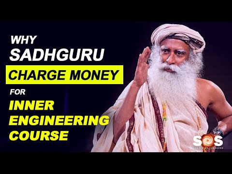Why Sadhguru Charge Money For Inner Engineering Course | Why ...