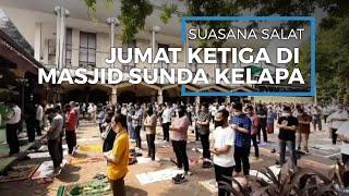 Jumatan Keempat Kala PSBB Masa Transisi, Begini Suasana di Masjid Agung Sunda Kelapa