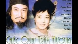 Chiếc Quạt Trầm Hương  Cải Lương Trước 1975  Minh Phụng, Lệ Thủy, Phương Quang, Thanh Nga, Diệp Lang