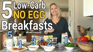 5 Non Egg, Low Carb Breakfasts (What to Eat besides Eggs)
