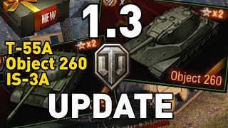 World of Tanks || Update 1.3 Preview