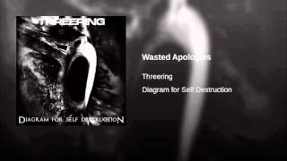 Wasted Apologies