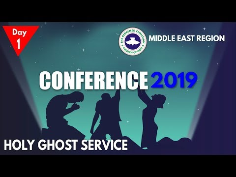 RCCG Middle East Region 2019 CONFERENCE #Day1
