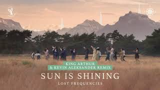 Lost Frequencies   Sun Is Shining (King Arthur Remix)