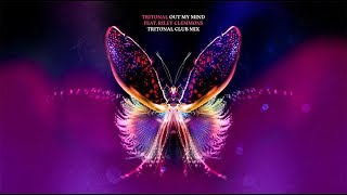Tritonal   Out My Mind Feat. Riley Clemmons (Club Mix)