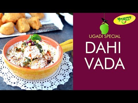 How to Make Dahi Vada | Ugadi Special Recipe North Indian Style | by Bharati - YummyOne
