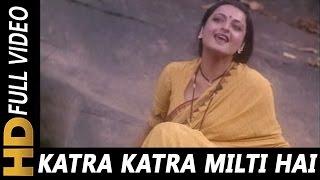 Katra Katra Milti Hai Katra Katra Jeene Do | Asha Bhosle