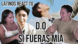 CONFIRMED! D.O is LATINO😂😭✨| Latinos react to D.O. (디오) singing in FLUENT SPANISH - 'Si Fueras Mía'👏