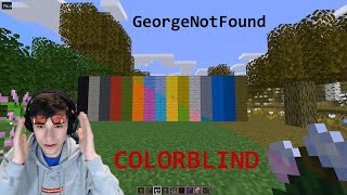 GeorgeNotFound Colorblind Glasses but YOU Have his Vision