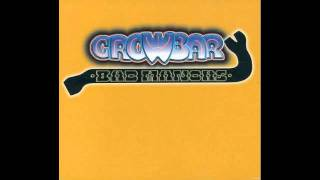 Crowbar - Golden Hits - Murder In The First Degree