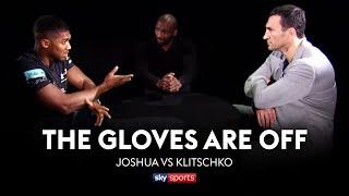 REVISITED! Anthony Joshua vs Wladimir Klitschko   The Gloves Are Off