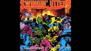 Swingin' Utters - A Juvenile Product of the Working Class (Full Album)
