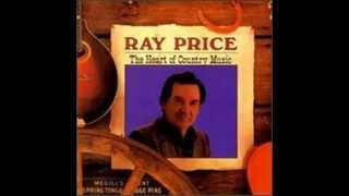 Take Me As I Am Or Let Me Go  -  Ray Price