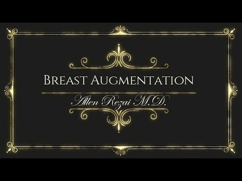 SubMuscular Breast Augmentation - Complete Procedure - Dr Allen Rezai