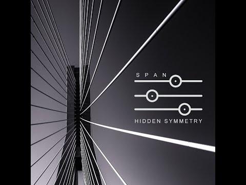 SPAN | Hidden Symmetry