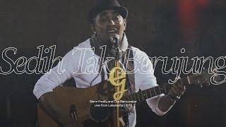 Glenn Fredly & The Bakucakar   Sedih Tak Berujung (Live At Lokananta)