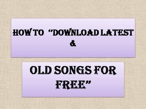 Download How To ''Download Latest & Old Mp3 Songs For Free'' Mp4 HD Video and MP3