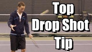 Top Drop Shot Tip - Touch Tennis Lesson - Dropshot Instruction