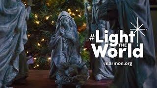 #LightTheWorld: A Christmas Message from Mormon.org