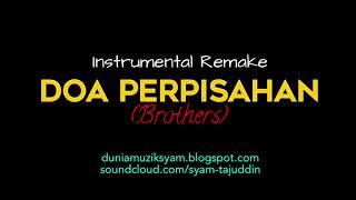 Instrumental Remake Karaoke - Doa Perpisahan (Brothers)