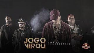 Cacife Clan   Jogo Virou (Clipe Oficial) Prod. Play & PEP