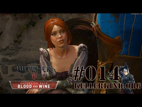 Belgaard befreit ★ #014 ★ EmKa plays The Witcher 3: Blood and Wine [HD|60FPS]