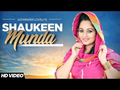 Shaukeen Munda  Satwinder Lovely