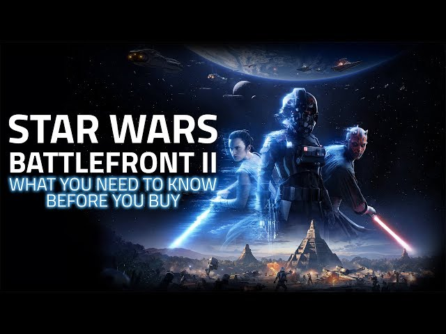 Star Wars Battlefront 2 Should You Play It Six Months Later