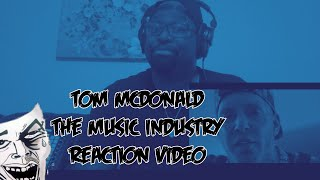 Tom McDonald | The Music Industry | REACTION VIDEO